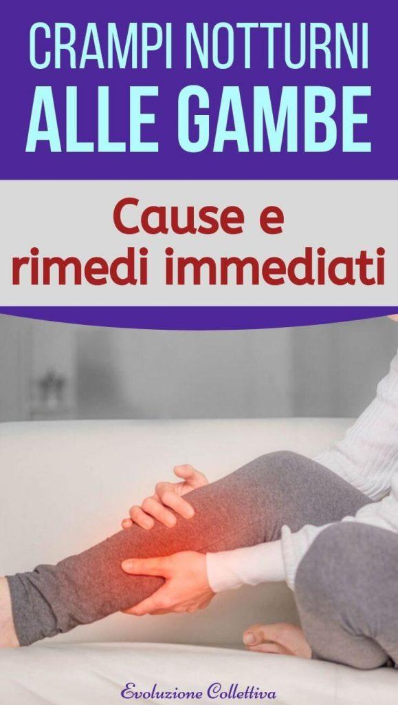 Crampi Notturni Alle Gambe Cause Rimedi E Prevenzione Evoluzione Collettiva
